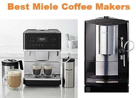 Top 7 Best Miele Coffee Makers In 2020