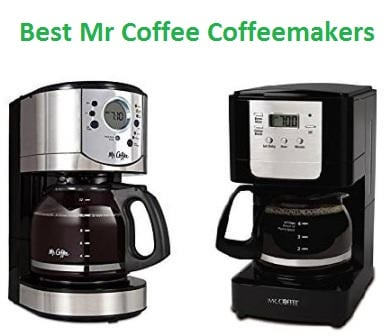Top 15 Best Mr Coffee Coffeemakers in 2018