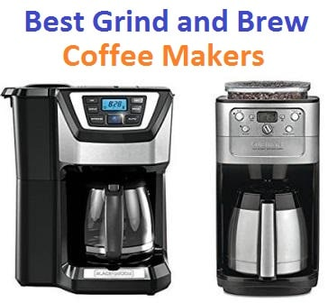 Best Grind And Brew Coffee Maker 2019 Top 12 Best Grind and Brew Coffee Makers in 2019
