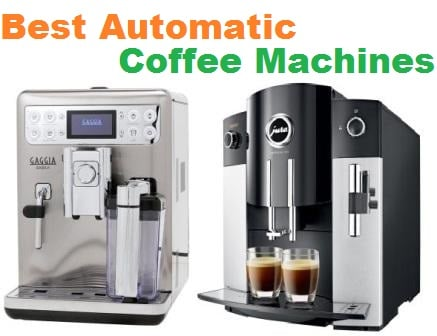 Top 15 Best Automatic Coffee Machines in 2018