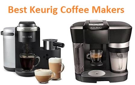 Top 15 Best Keurig coffee makers in 2018