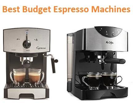 Top 15 Best Budget Espresso Machines in 2018