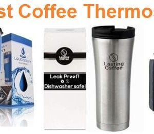 Top 15 Best Coffee Thermoses in 2019 – Ultimate Guide
