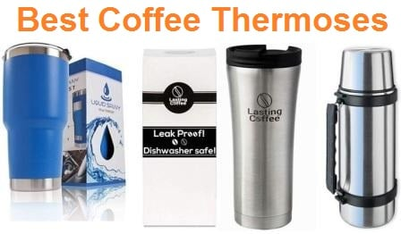 Top 15 Best Coffee Thermoses in 2019
