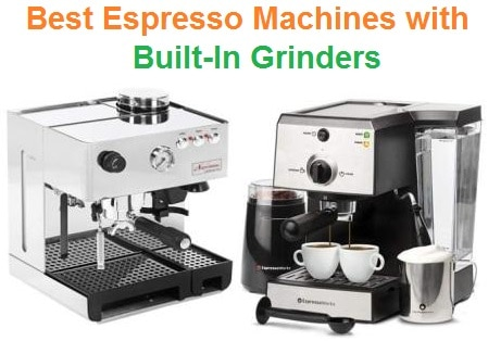 Top 15 Best Espresso Machines with Built-In Grinders in 2019