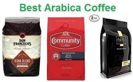 Top 15 Best Arabica Coffee in 2019