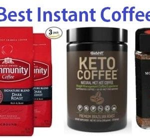 Top 15 Best Instant Coffee in 2019 – Complete Guide