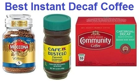 Top 15 Best Instant Decaf Coffee in 2019